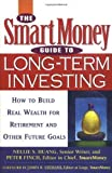 img - for The SmartMoney Guide to Long-Term Investing: How to Build Real Wealth for Retirement and Other Future Goals by Nellie S. Huang (2002-08-08) book / textbook / text book