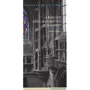 """""""la Basilique Saint-Jean-Baptiste de Chaumont ; Haute-Marne"""""""