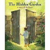 The Hidden Garden a story of the heart