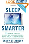 Sleep Smarter: 21 Essential Strategie...