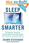 Sleep Smarter: 21 Essential Strategie...
