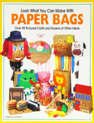 Look What You Can Make With Paper Bags: Creative crafts from everyday objects (Can Crafts compare prices)