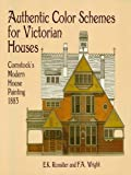 img - for Authentic Color Schemes for Victorian Houses: Comstock's Modern House Painting, 1883 (Dover Architecture) book / textbook / text book