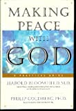 Making Peace With God: A Practical Guide (075678493X) by Bloomfield, Harold H.