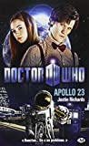 Doctor who : Appollo 23