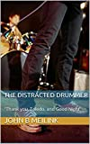 "The Distracted Drummer: ""Thank you, Toledo, and Good Night"""