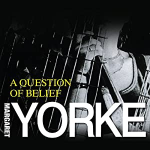 A Question of Belief | [Margaret Yorke]