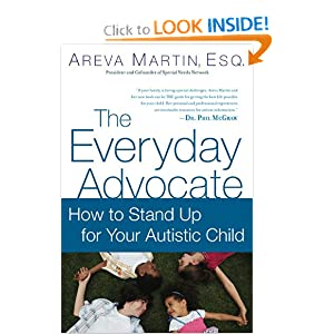 The Everyday Advocate: Standing Up For Your Autistic Child: Areva Martin Esq., Lynn Kern Koegel: 9780451230218: Amazon.com: Books