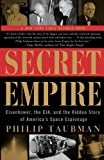 img - for Secret Empire: Eisenhower, the CIA, and the Hidden Story of America's Space Espionage Paperback March 1, 2004 book / textbook / text book