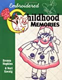 img - for Embroidered Childhood Memories book / textbook / text book
