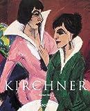 echange, troc Norbert Wolf - Ernst Ludwig Kirchner. Au bord de l'abîme du temps