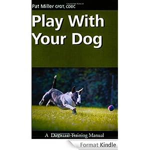 Play with your dog, Pat Miller 51TG10sr3FL._AA278_PIkin4,BottomRight,-52,22_AA300_SH20_OU08_