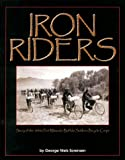 Iron Riders: Story of the 1890s Fort Missoula Buffalo Soldier Bicycle Corps