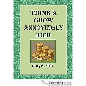Think & Grow Annoyingly Rich (English Edition)