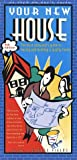 Your New House: The Alert Consumers Guide to Buying and Building a Quality Home