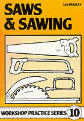 Saws and Sawing (Workshop Practice)