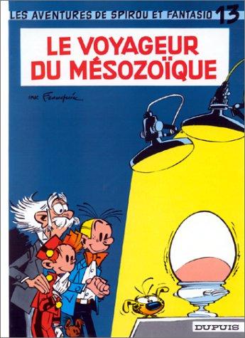 Spirou et Fantasio n° 13 Le Voyageur du mésozoïque