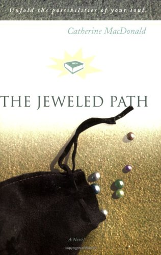 Jeweled Path, CATHERINE MACDONALD