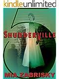 SHUDDERVILLE FIVE