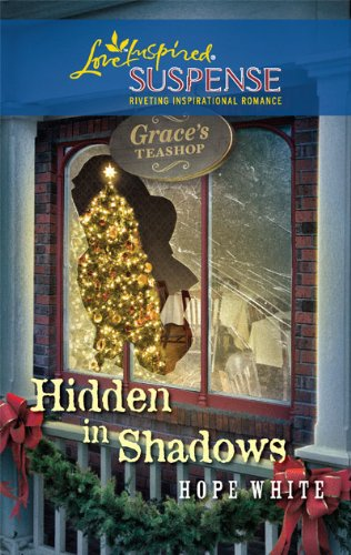 Hidden in Shadows (Steeple Hill Love Inspired Suspense)