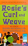 Rosie's Curl And Weave (0312968280) by Alers, Rochelle