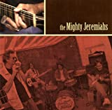 Mighty Jeremiahs - The Mighty Jeremiahs