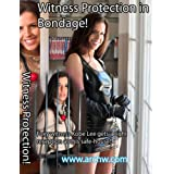 Witness Protection in Bondage ~ Kobe Lee