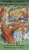 Phoebe's Tree House Secrets (Pheobe Flower's Adventure)