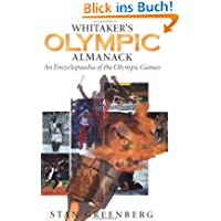 Whitaker's Olympic Almanack: An Encyclopedia of the Olympic Games