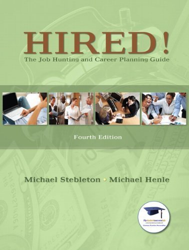 Hired!: The Job Hunting and Career Planning Guide [With Access Code]