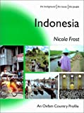 img - for Indonesia (Oxfam Country Profiles Series) book / textbook / text book