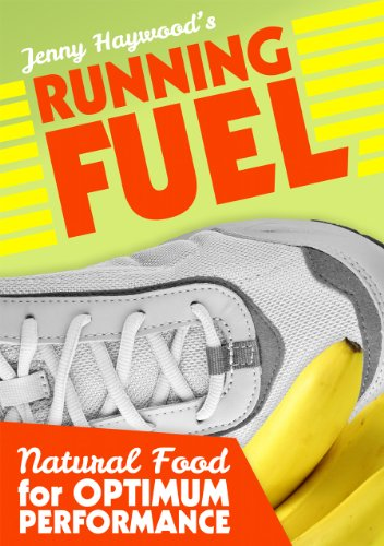 Running Fuel: Natural Foods for Optimum Performance