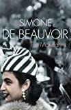 The Mandarins (Harper Perennial Modern Classics) (0007203942) by Beauvoir, Simone de