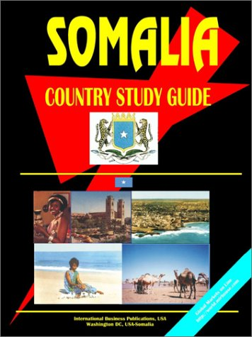 Somalia: Country Study Guide (World Country Study Guide Library)