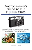 Photographers Guide to the Fujifilm X100S
