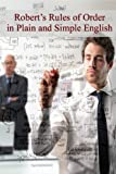 img - for Robert's Rules of Order in Plain and Simple English (Revised and Annotated) book / textbook / text book