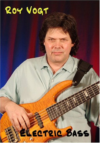 Roy Vogt - Electric Bass