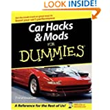 Car Hacks & Mods For Dummies