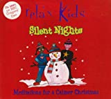 Relax Kids - Silent Nights : Meditations for a Calmer Christmas