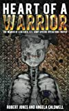 img - for Heart of a Warrior book / textbook / text book