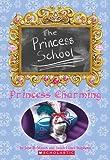 Princess Charming (Princess School #5)