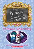 Princess Charming (Princess School #5) (0439698138) by Mason, J