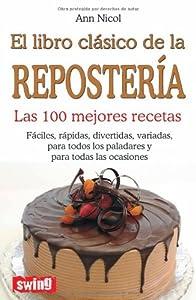 libro clásico de la repostería el las 100 mejores recet