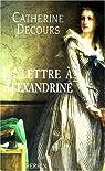 La lettre a alexandrine par Decours