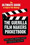 Guerilla Film Maker's Handbook: Holly...