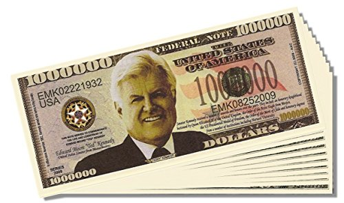 Ted Kennedy Novelty Million Dollar Bill - 25 Count with Bonus Clear Protector & Novelty Christopher Columbus Bill