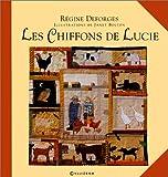 echange, troc Régine Deforges - Les Chiffons de Lucie