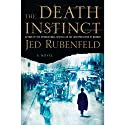 The Death Instinct (       UNABRIDGED) by Jed Rubenfeld Narrated by Kerry Shale