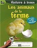 echange, troc Valérie Videau - Les animaux de la ferme : Avec plus de 70 autocollants