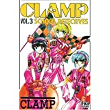 Clamp School Detectives, tome 3 ~ Clamp